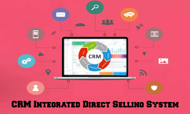 CRM Integrated Direct Selling System